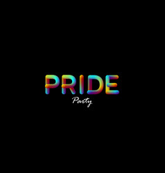 3d iridescent gradient pride party sign vector
