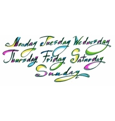 Handwritten days of the week monday tuesday vector
