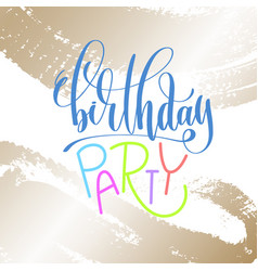 birthday party - hand lettering inscription text vector image