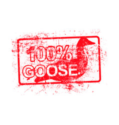 100 per cent goose - red rubber grungy stamp in vector image
