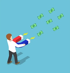 Isometric businessman attract money with magnet vector