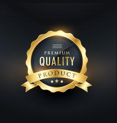 Premium quality product golden label design vector
