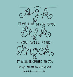 Hand lettering ask seek knock vector