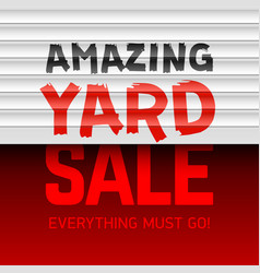 amazing yard sale poster template vector image