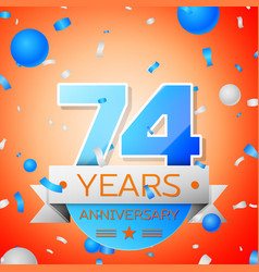 Seventy four years anniversary celebration vector