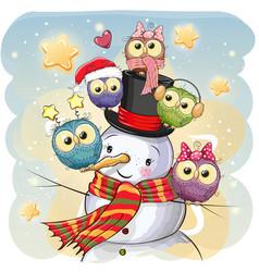 snowman and five cute cartoon owls vector image vector image