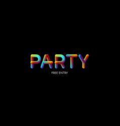 3d iridescent gradient party sign vector