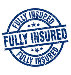fully insured blue round grunge stamp vector image vector image