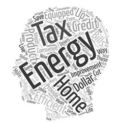 Home energy efficiency improvement tax text vector