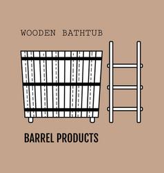 Wooden bathtub flat icon of barrel products vector