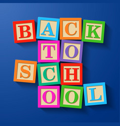 Back to school phrase compiled with wooden vector