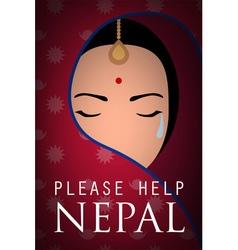 Nepal woman wear sari cry please help nepal poster vector