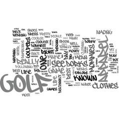 Why is golf apparel so dorky text word cloud vector