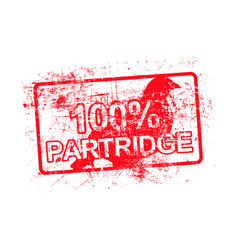 100 per cent partridge - red rubber grungy stamp vector