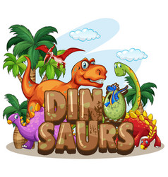 dinosaur world design with many dinosaurs vector image vector image
