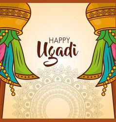 Happy ugadi card mandalas celebration culture vector
