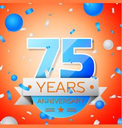 Seventy five years anniversary celebration vector