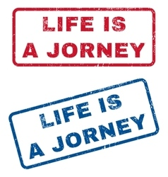 Life is a jorney rubber stamps vector