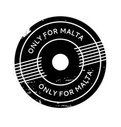 Only for malta rubber stamp vector