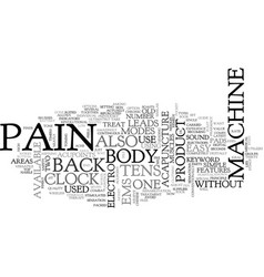 Back pain machine text word cloud concept vector