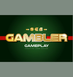 Gambler word text logo banner postcard design vector