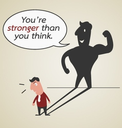 You are stronger than you think vector image vector image