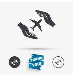 Flight insurance sign hands protect cover plane vector
