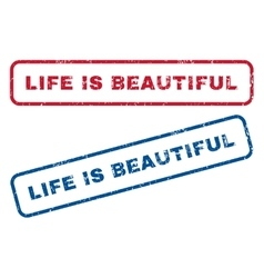 Life is beautiful rubber stamps vector