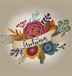 Autumn bouquet with ribbon lettering vector