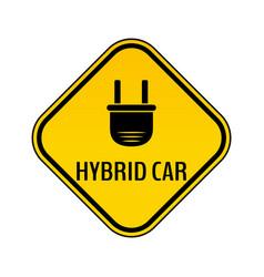 hybrid car caution sticker save energy automobile vector image vector image