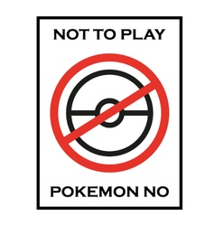 Pokemon go no play game vector image
