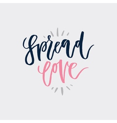 Spread Love Lettering vector image