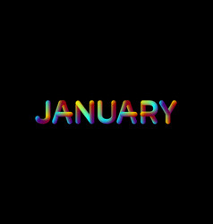 3d iridescent gradient january month sign vector image