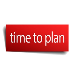 Time to plan red paper sign on white background vector