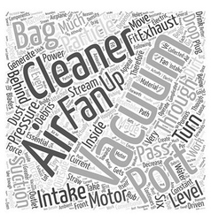 How vacuum cleaners work word cloud concept vector