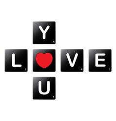 Love you crossword by scrabble tiles vector