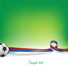 russian background with soccer ball vector image vector image