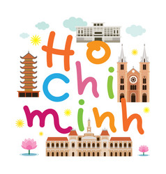 Ho chi minh city or saigon vietnam travel and vector