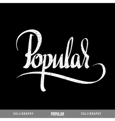 POPULAR Lettering vector image
