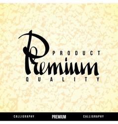 PREMIUM Lettering vector image
