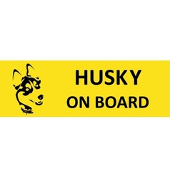 husky on board Sticker on the car vector image