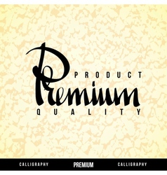 PREMIUM Lettering vector image vector image