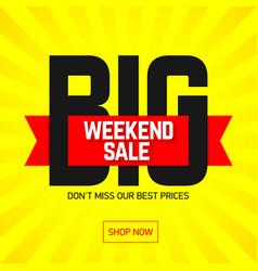 big weekend super sale bright banner poster vector image vector image