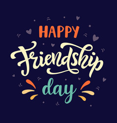 Happy friendship day poster vector