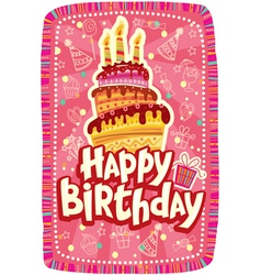 Happy birthday card with Birthday cake vector image vector image