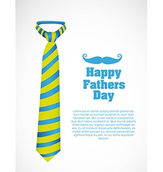 Happy fathers day holiday card with tie vector