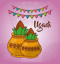 Ugadi two ceramic pot kalash culture celebration vector