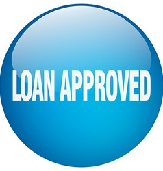 Loan approved blue round gel isolated push button vector