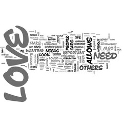 Why is love important text word cloud concept vector