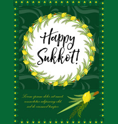 Happy sukkot flyer posters invitation sukkot vector